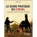 L/GUIDE PRATIQUE DU CHEVAL-Ashley WOOD (solar)