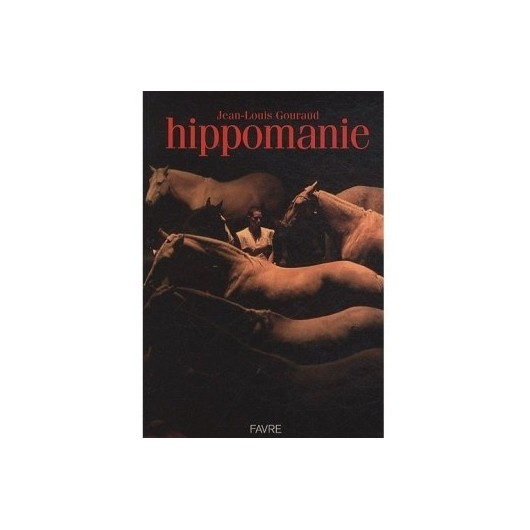 L/HIPPOMANIE-GOURAUD  (favre)