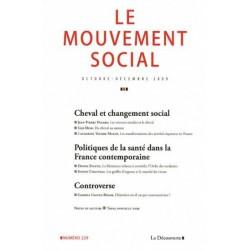 L/LE MOUVEMENT SOCIAL N229 CHEVAL ET CHANGEMENT SOCIAL(la découverte)