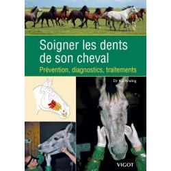 SOIGNER LES DENTS DE SON CHEVAL vigot maloine