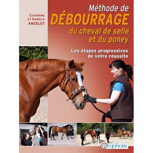 L/METHODE DE DEBOURRAGE DU CHEVAL ...(amphora)*