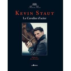 Kevin Staut, Le Cavalier d'acier Kévin Staut Editions Lavauzelle