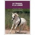 LE TRAVAIL A LA LONGE Maloine