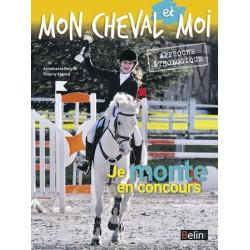 L/JE MONTE EN CONCOURS-MON CHEVAL ET MOI ( belin )
