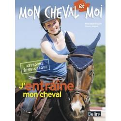 L/J'ENTRAINE MON CHEVAL-MON CHEVAL ET MOI belin