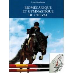 Biomécanique et gymnastique du cheval Pr Jean-Marie Denoix Editions Vigot