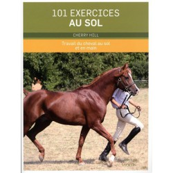 101 exercices au sol, Travail du cheval au sol et en main Cherry Hill Editions Vigot