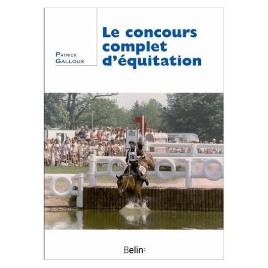 L/LE CONCOURS COMPLET D'EQUITATION (belin)