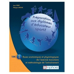 L/PREPARATION AUX DIPLOMES D'EDUCATEUR SPORTIF -TOME1- (amphora)