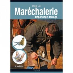 Maréchalerie, Dépannage, ferrage, 3e édition Claude Lux Editions Vigot