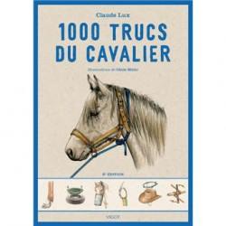 1000 trucs du cavalier - 6ème Edition Claude Lux Editions Vigot