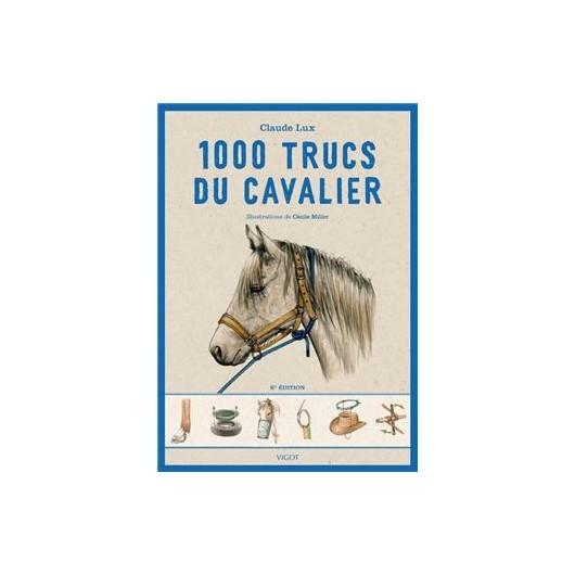 L/1000 TRUC DU CAVALIER 6ème édition (vigot)
