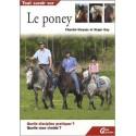 Tout savoir sur - Le Poney  Chantal Gleyses,  Roger Gay Editions  Guides Larrivière