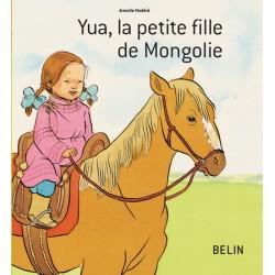 L/YUA LA PETITE FILLE MONGOLE (belin)