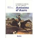 L'homme à cheval  XIXème siècle : Antoine d'AURE