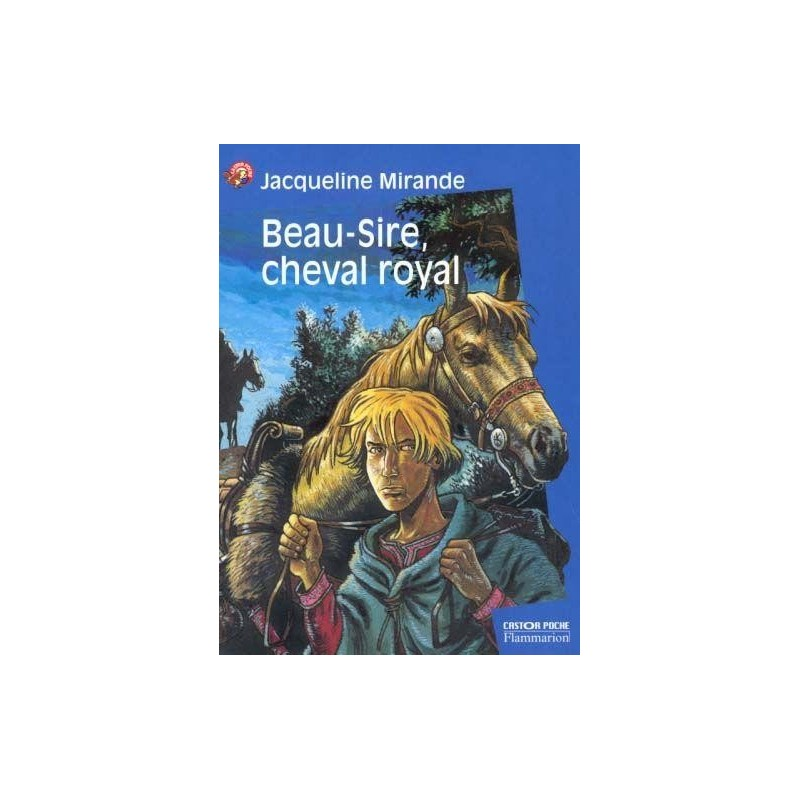 748 Beau-Sire, cheval royal