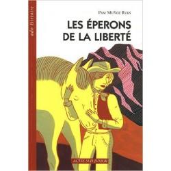 LES EPERONS DE LA LIBERTE  actes sud