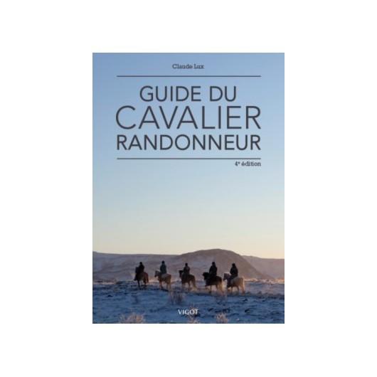 Guide du cavalier randonneur Claude Lux Editions Vigot