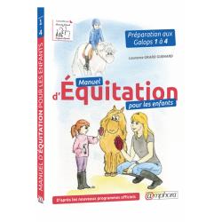 Manuel d'équitation pour les enfants  Laurence Grard Guenard  Editions Amphora