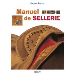 Manuel de sellerie Patrick Broux Editions Belin