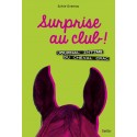 Surprise au club! Journal intime du cheval Crac Tome 2 Sylvie Overnoy Editions Belin
