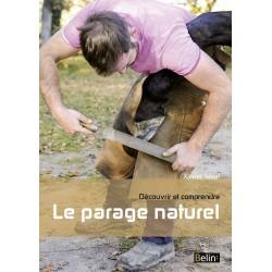 Découvrir et comprendre le parage naturel   Xavier Méal  Editions Belin