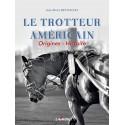 Le trotteur américain Jean-Pierre Reynaldo Editions Lavauzelle
