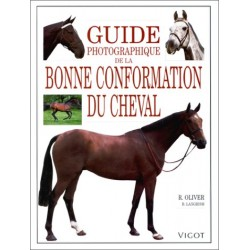 Guide photographique de la bonne conformation du cheval Bob Langrish Robert Oliver Editions Vigot