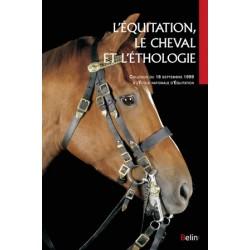 L'équitation, le cheval et l'éthologie Colloque ENE Editions Belin