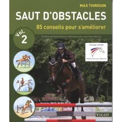 Saut d'obstacle volume 2, 85 conseils pour s'améliorer Max Thirouin Editions Vigot