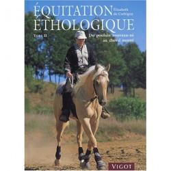 Equitation éthologique Tome 2 Elisabeth de Corbigny Editions Vigot