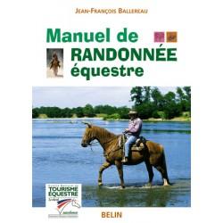 Manuel de randonnée équestre Jean-François Ballereau Editions Belin