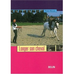 Longer son cheval Frédy Merçay Editions Belin