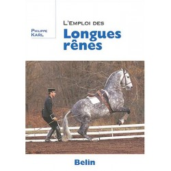 L'emploi des longues rênes Philippe Karl Editions Belin
