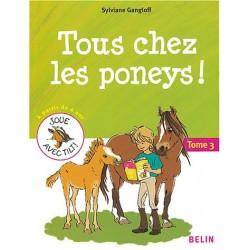 Tous chez les poneys Tome 3 Sylviane Gangloff Editions Belin