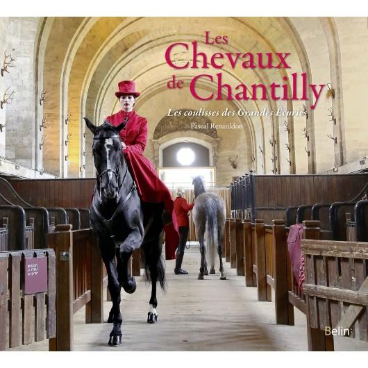 Les chevaux de Chantilly Pascal Renauldon Editions Belin