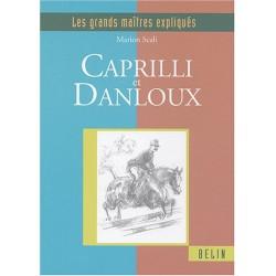 Les grands maîtres expliqués Caprilli et Danloux Marion Scali Editions Belin
