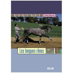 Les longues rênes Frédy Merçay Editions Belin