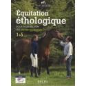 Équitation éthologique Tout pour réussir les savoirs fédéraux 1 à 5 Ecole Blondeau Editions Belin
