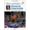 Mon premier cheval de concours Francis Rebel Editions Belin