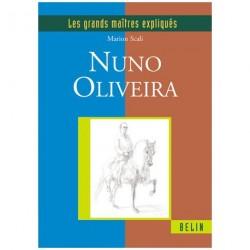 Les grands maîtres expliqués, Nuno Oliveira Marion Scali Editions Belin
