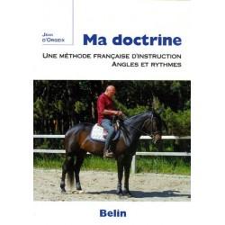Ma doctrine, méthode française d'instruction Jean d'Orgeix Editions Belin