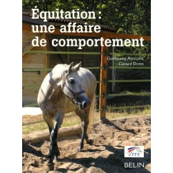 Equitation, une affaire de comportement G Antoine G Dorsi Editions Belin