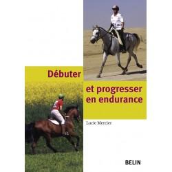 Débuter et progresser en endurance Lucie Mercier Editions Belin