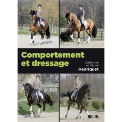 Comportement et dressage Catherine et Michel Henriquet Editions Belin