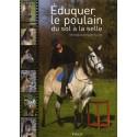 Éduquer le poulain, Du sol à la selle Véronique de Saint Vaulry Editions Vigot
