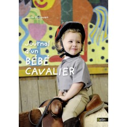Journal d'un bébé cavalier Josette Rabouan Editions Belin