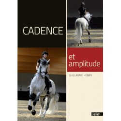 Cadence et amplitude Guillaume Henry Editions Belin