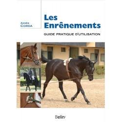 Les enrênements , Guide pratique d'utilisation Agnès Corda  Editions Belin
