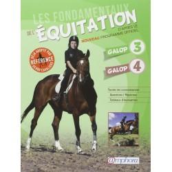 Les fondamentaux de l'équitation, Galops 3 et 4 Catherine Ancelet Editions Amphora